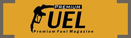 Premium Fuel Magazine